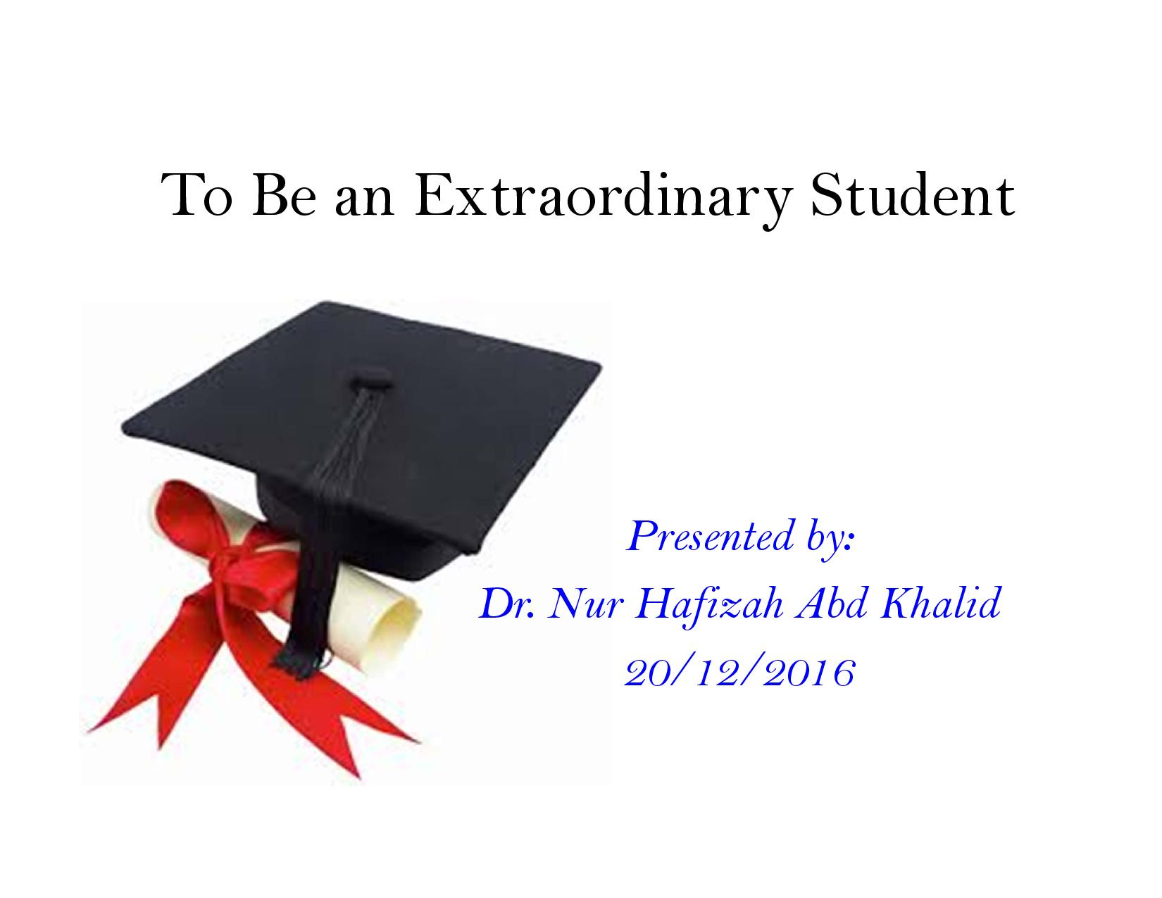 To Be An Extraordinary Student Nur Hafizah Abd Khalid Page 001