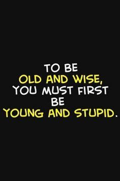 old and wise_21.08.16