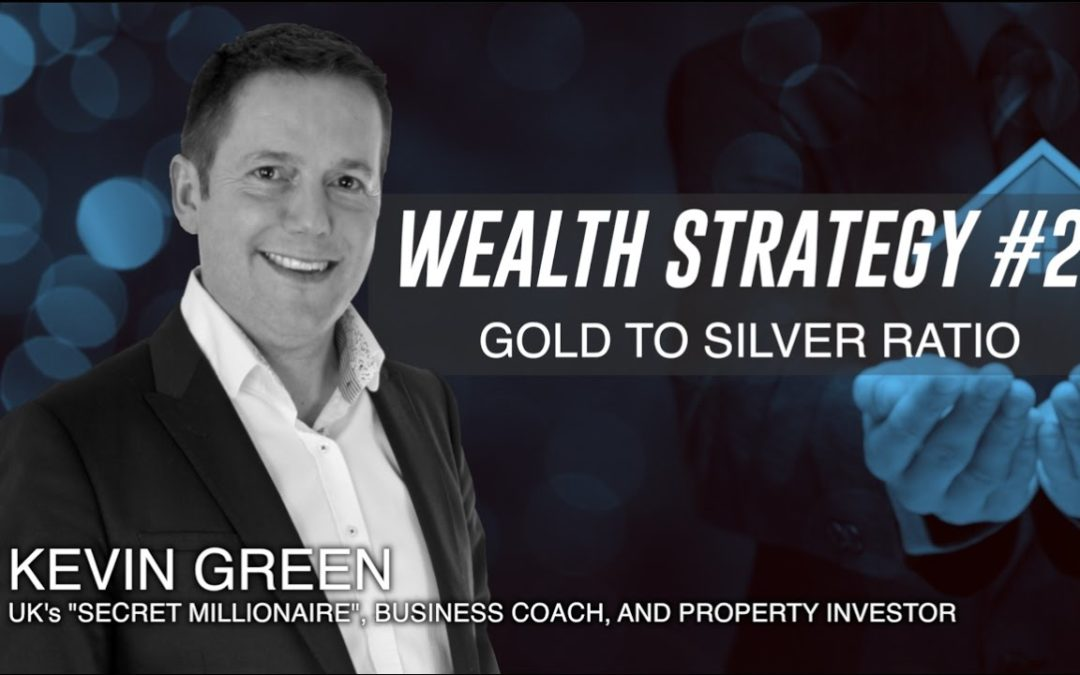 The Gold to Silver Ratio Wealth Strategy