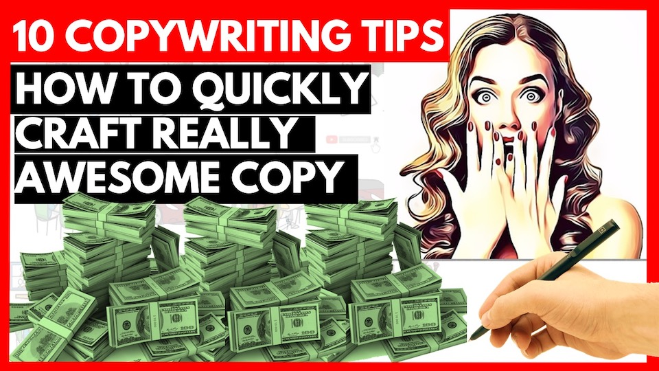 Top 10 Practical Copywriting Tips: How to Quickly Craft Really Awesome Copy