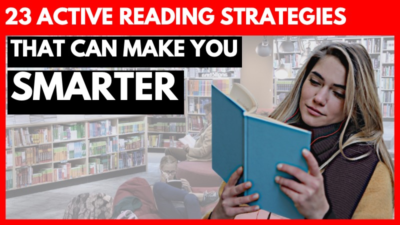 23 Active Reading Strategies That Can Make You Smarter