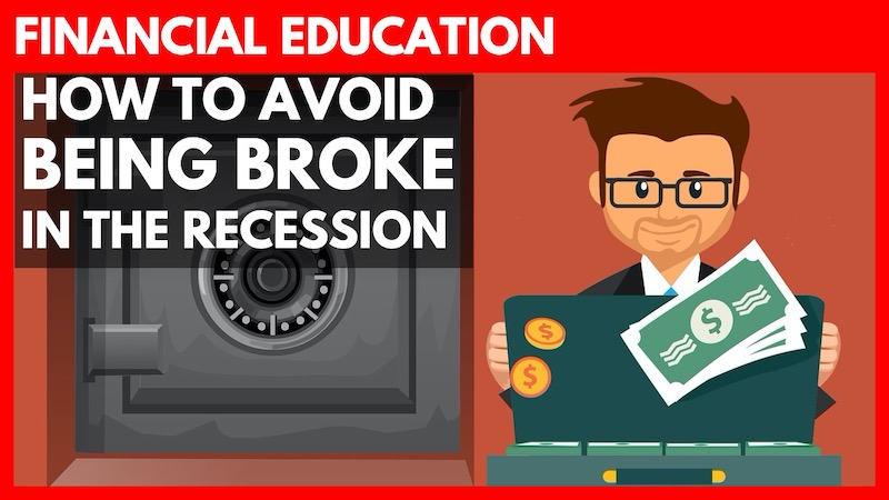 Financial Education: How to Avoid Being Broke in the Recession