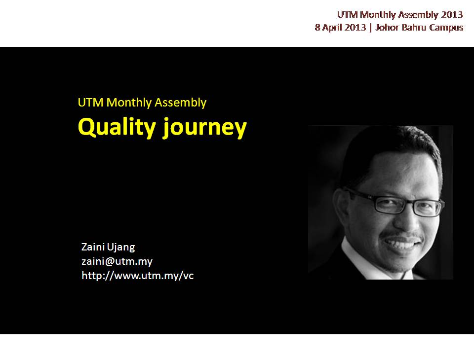 VC  Monthly Assembly With Staff : Quality Journey (April 2013)